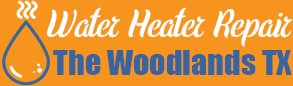 Water Heater Repair The Woodlands TX